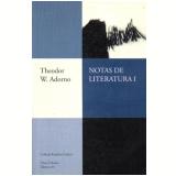 Notas de Literatura I - Theodor Wiesengrund Adorno