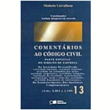 Coment�rios ao C�digo Civil Vol. 13 2� Edi��o - Antonio Junqueira de Azevedo
