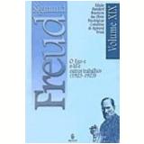 Ego e o Id e Outros Trabalhos, o (1923-1925) Vol. 19 - Sigmund Freud