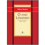 Ano Literário, o 2002-2003 - Wilson Martins
