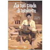 As Mió Piada de Mineirim - Paulo Tadeu