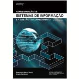 Administração de Sistemas de Informação  - Alessandro Marco Rosini, Angelo Palmisano