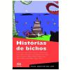 Hist�rias De Bichos