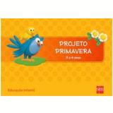 Primavera 3 A 4 Kit - Educação Infantil - Edições Sm