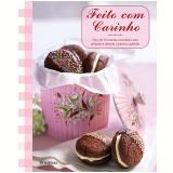 Feito Com Carinho - Susannah Blake, Liz Franklin, Chloe Coker ...