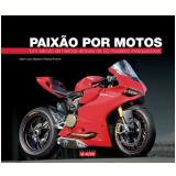 Paixão Por Motos - Jean-louis Basset E Pascal Franck