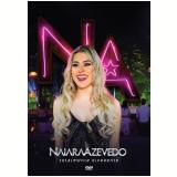 Naiara Azevedo - Totalmente Diferente (DVD) - Naiara Azevedo