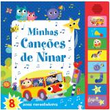 Minhas Canções de Ninar - 8 Sons Encantadores - Ciranda Cultural