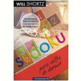 Sudoku Para Antes de Dormir - Will Shortz