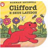 Clifford e Seus Latidos (Vol. 7) - Norman Bridwell