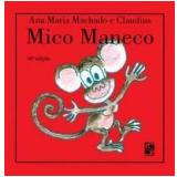 Mico Maneco - Ana Maria Machado