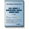 Leis Penais e Processuais Penais Especiais Comentadas