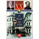 O Brasil em 1900 - Wladimir Pomar