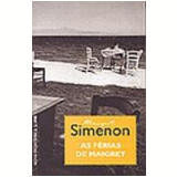 As F�rias de Maigret - Georges Simenon