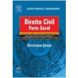 Direito Civil Parte Geral 100 Exercícios de Revisão e 150 Testes de Concursos 5ª Edição - Christiane Garcez