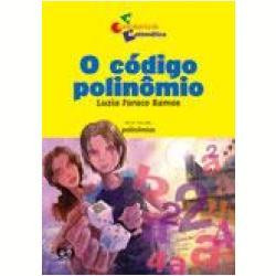 O Código Polinômio, A Descoberta Da Matemática - Livros