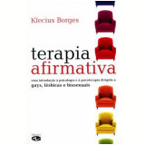 Terapia Afirmativa - Klecius Borges