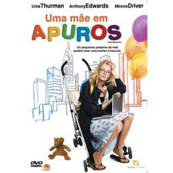 DVD - Uma Mãe em Apuros - Uma Thurman, Anthony Edwards, Minnie Driver - 7898489241563