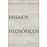 Ensaios Filosóficos - Benedito Nunes