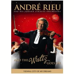 Andr� Rieu - And The Waltz Goes On (DVD)