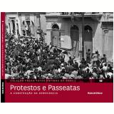 Protestos e Passeatas (Vol.13)