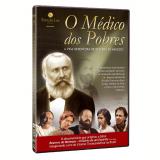 O Médico Dos Pobres - A Vida Redentora De Bezerra De Menezes (DVD) - Glauber Filho (Diretor), Joe Pimentel