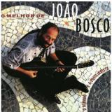 O Melhor De-joão Bosco (CD) - João Bosco