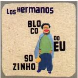 Los Hermanos - Bloco Do Eu Sozinho (CD) - Los Hermanos