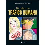 De Olho no Tráfico Humano - Fernando Carraro