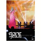 Elaine De Jesus - Ao Vivo (DVD) - Elaine De Jesus