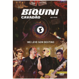 Biquini Cavadão - Me Leve Sem Destino (DVD) - Biquini Cavadão