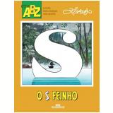 O S Feinho - Ziraldo Alves Pinto