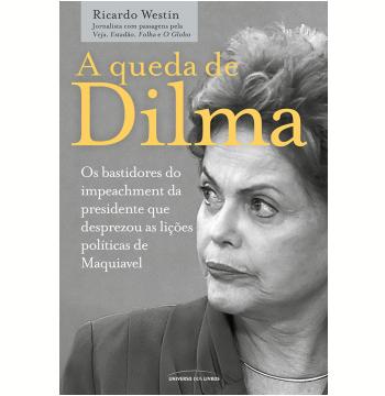 A queda de Dilma (Ebook)