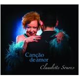 Claudette Soares - Canção de Amor (CD) - Claudette Soares