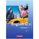 English G 21. Ausgabe A 4. Workbook Mit Audios Online: 8. Schuljahr - Jennifer Seidl, Susan Abbey, Hellmut Schwarz