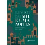 Livro das Mil e Uma Noites (Vol. 1) - Anônimo