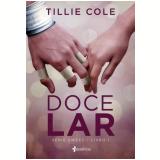 Doce Lar (Vol. 1) - Tillie Cole