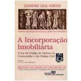 A Incorporação Imobiliária - Leandro Leal Ghezzi