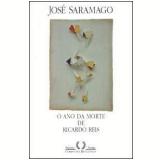O Ano da Morte de Ricardo Reis - José Saramago