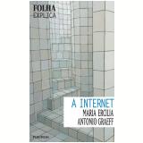A Internet - Maria Ercilia, Antonio Graeff