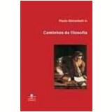 Caminhos da Filosofia - Paulo Ghiraldelli Jr.