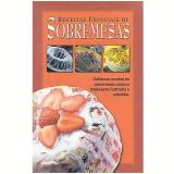 Receitas Especiais de Sobremesas - Sandra Garcia Cortes