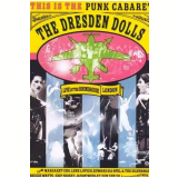 The Dresden Dolls - Live at the Roundhouse - London (DVD) - The Dresden Dolls