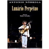 Lunário Perpétuo (DVD) - Antônio Nóbrega