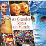 As Grandes Festas do Mundo - Editora Europa