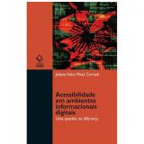 Acessibilidade em Ambientes Informacionais Digitais - Juliane Adne Mesa Corradi