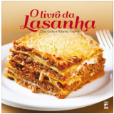 O Livro da Lasanha - Roberta Vianna, Elisa Gorla