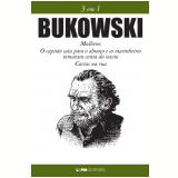 Bukowski: 3 Em 1 - Charles Bukowski