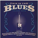 This Is The Blues - Volume Four (CD) - Vários