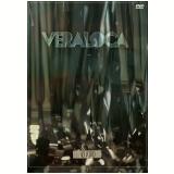 Veraloca - Ao Vivo (DVD) - Veraloca
